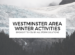 Westminster Area Winter Activities